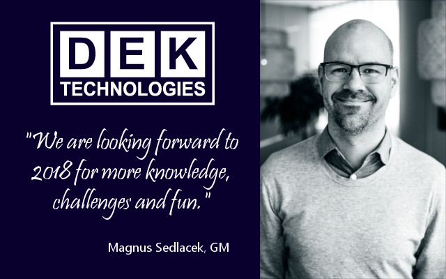 DEK Technologies Sweden – Summary of 2017